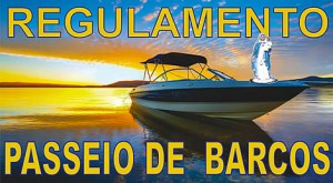 Leia o REGULAMENTO DO PASSEIO DE BARCOS!